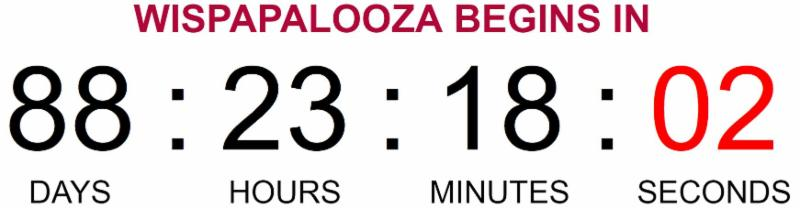 89 Days Til WISPAPALOOZA 2018