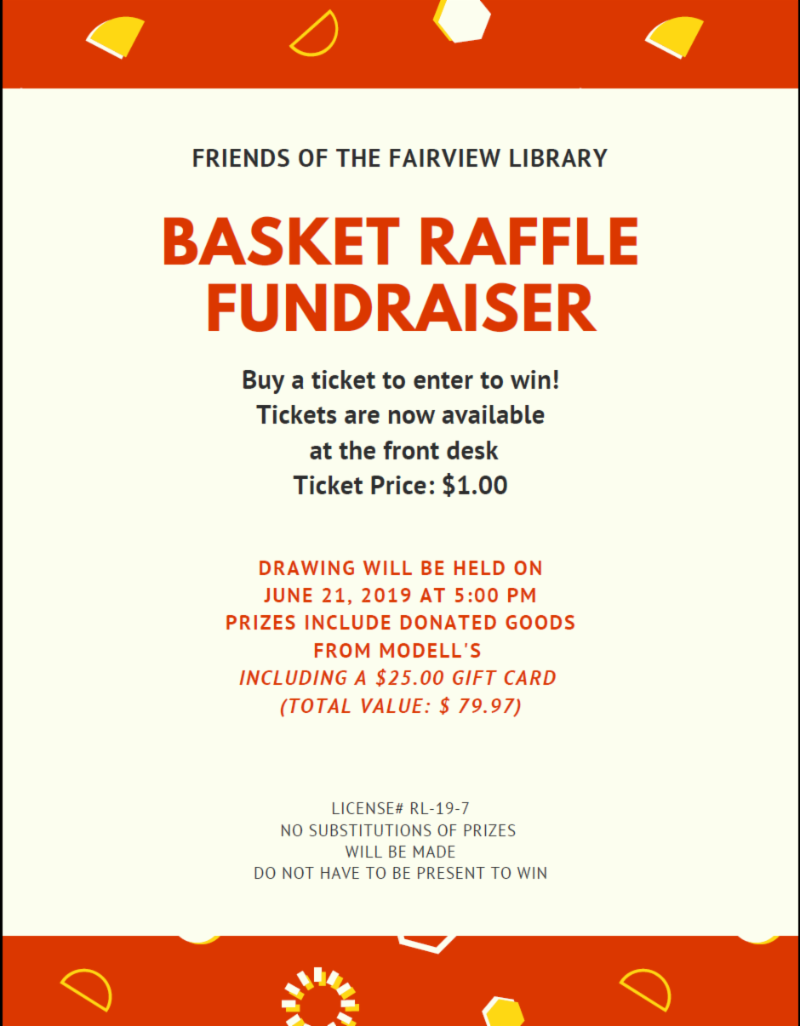Friends of the Fairview Library Basket Raffle Fundraiser Information