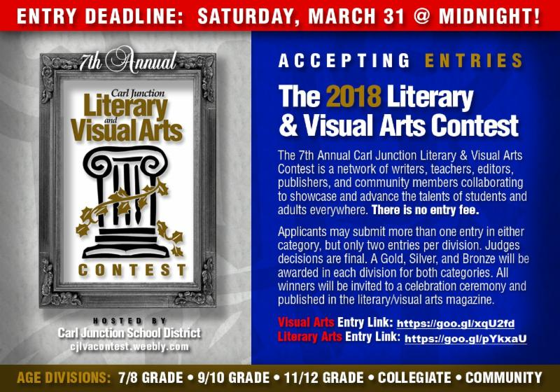 A flyer stating that you can now enter the 2018 Literary & Visual Arts Contest. There are several divisions: 7/8 grade, 9/10 grade, 11/12 grade, collegiate, and community. For more details visit cjr1.org. You can submit entries until Saturday 3/31 at 12 pm