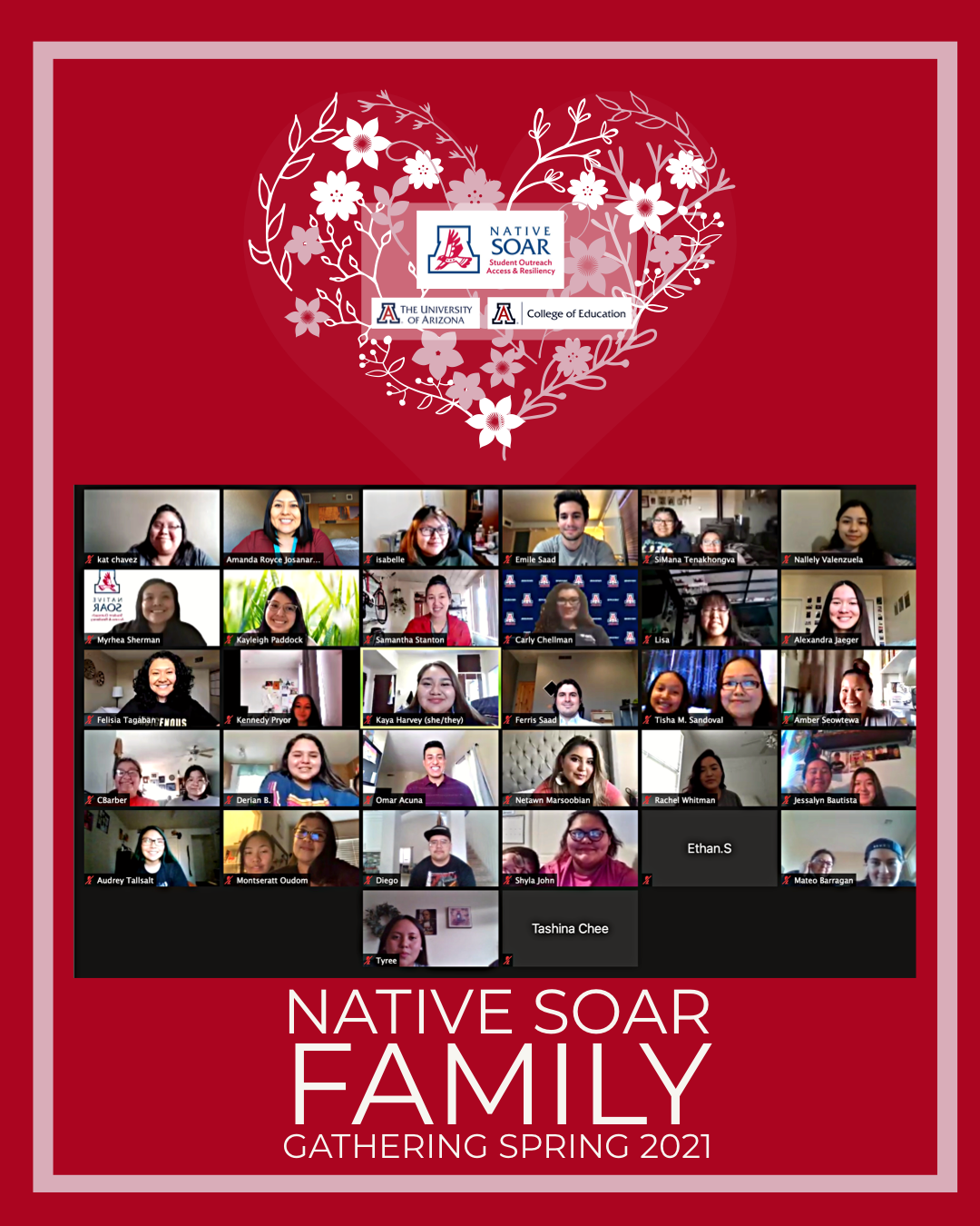 grid of Family Gathering attendees on red background with heart made of flowers and text that reads Native SOAR Family Gathering Spring 2021