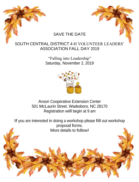 South Central District 4-H Volunteer Leaders' Fall Day 2019 Save the Date for Saturday November 2nd