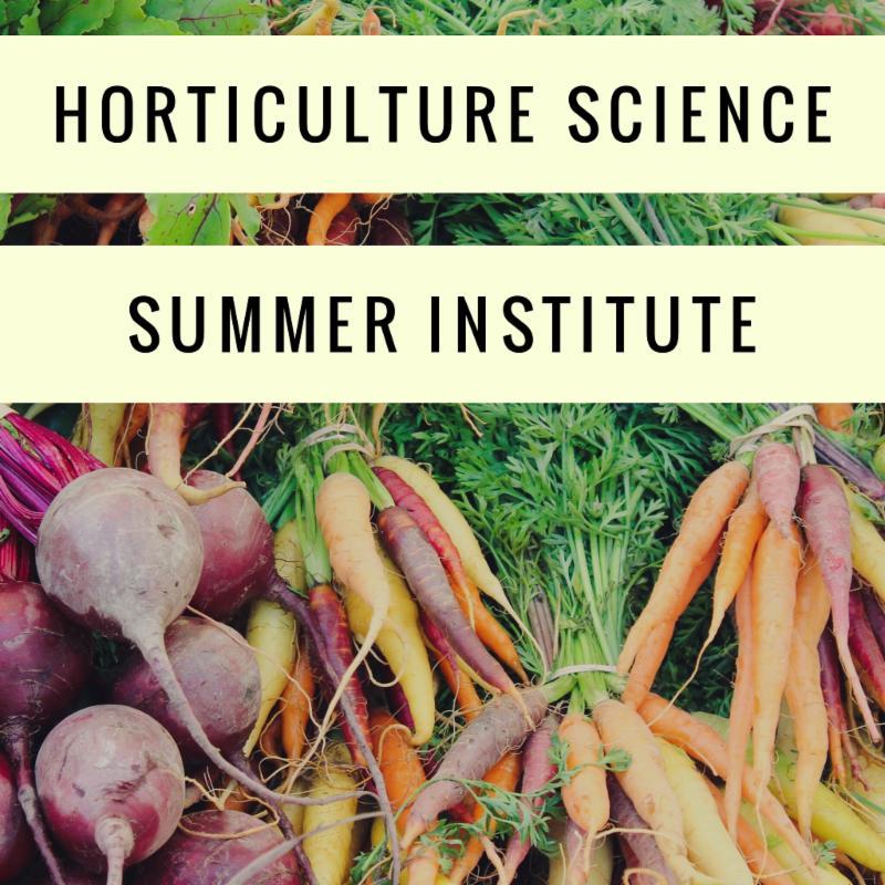 Horticulture Science Summer Institute