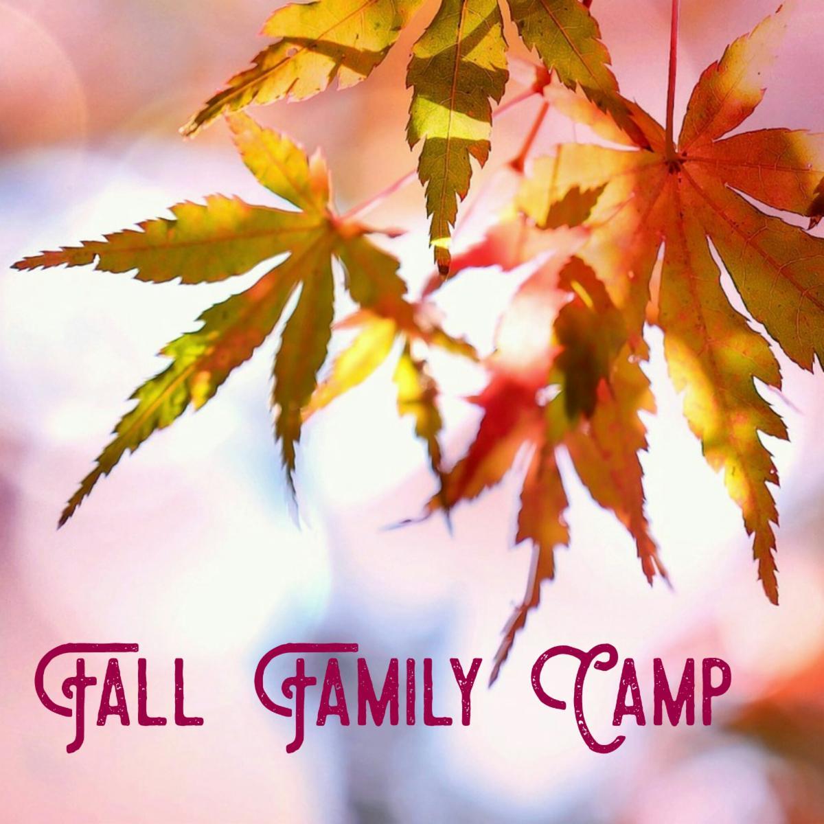 Fall Family Camp