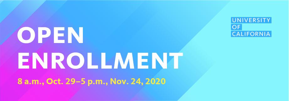 Open Enrollment through Nov. 24, 2020, 5:00pm