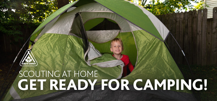 Scouting at Home: Get Ready for Camping!