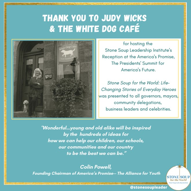 Thank you to Judy Wicks, White Dog Cafe