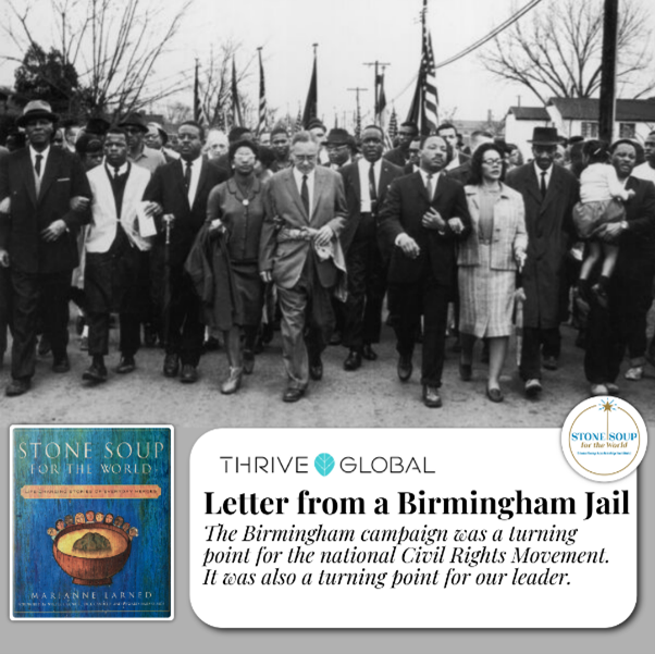 Letter from a Birmingham Jail on Thrive Global