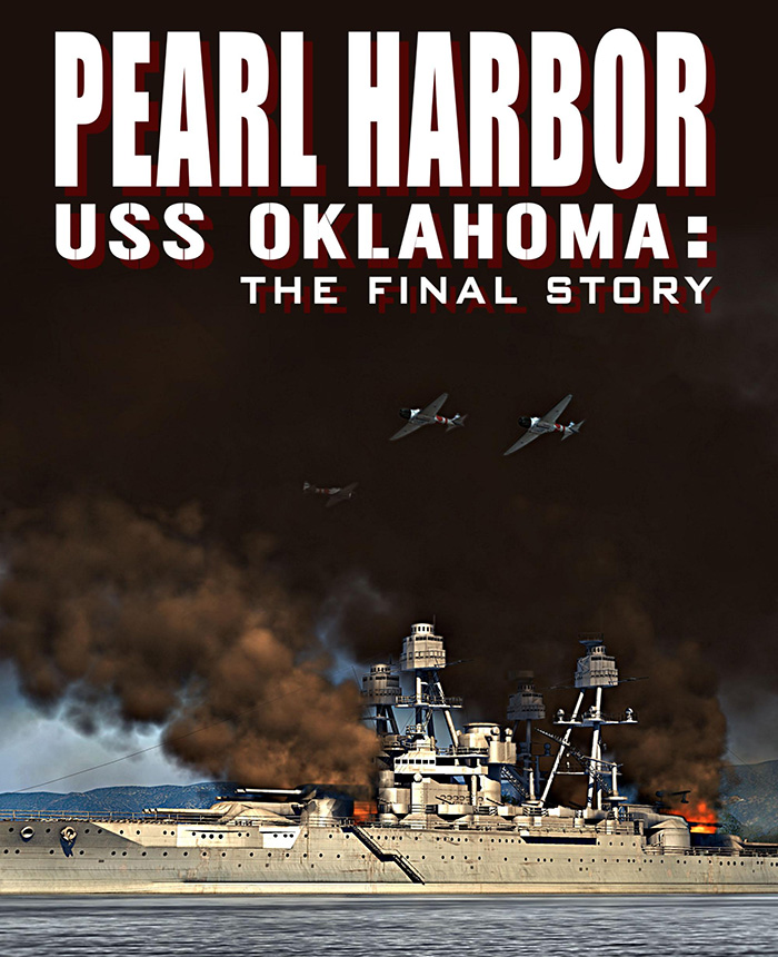Pearl Harbor--USS Oklahoma--The Final Story