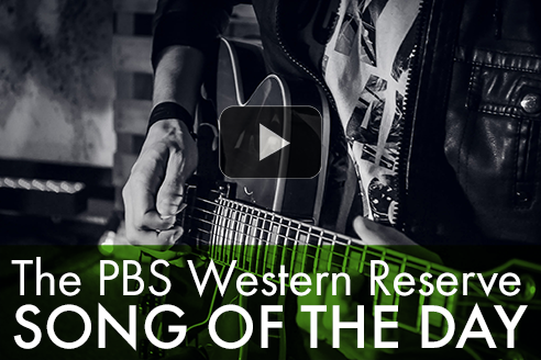 The PBS Western Reserve Song of the Day