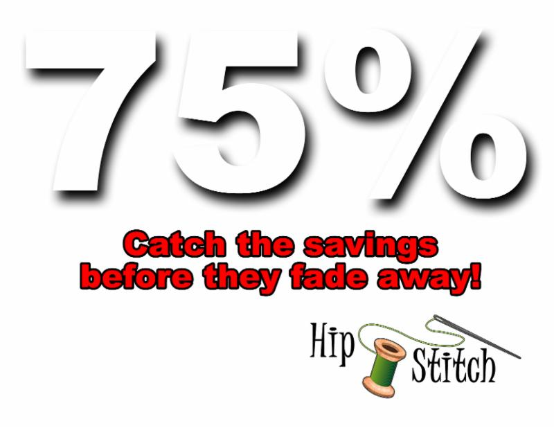 Hip Stitch Semi-Annual Clearance Sale, up to 75% off!