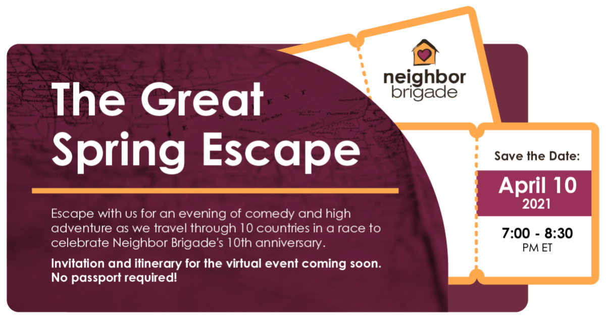Neighbor Brigade: Save the Date for our 10 Year Celebration!