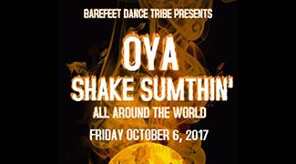 Oya Shake Sumthin_ Dance Showcase