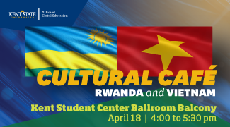 Cultural Cafe_ Rwanda and Vietnam_ April 18