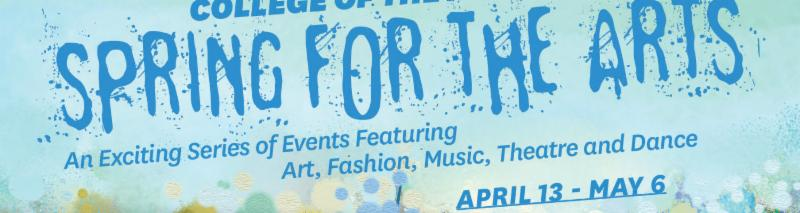 Spring for the Arts_ April 13 to May 6