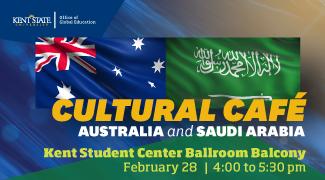 Cultural Cafe_ Australia and Saudi Arabia_ February 28