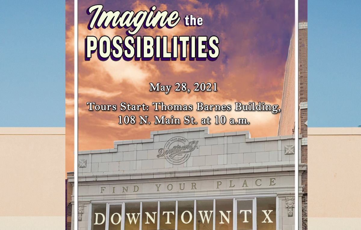 Imagine the Possibilities Downtown. May 28.