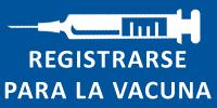 Registrarse para la vacuna