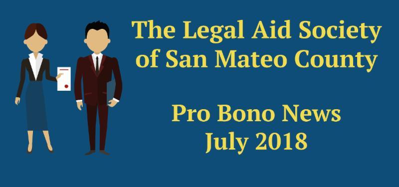 Legal Aid Society of San Mateo County's Summer 2018 Pro Bono