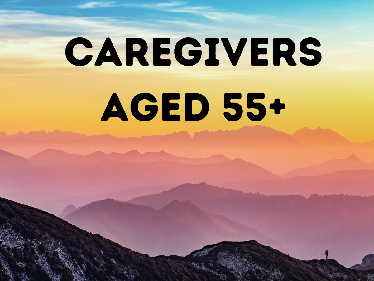 Caregivers 55 Plus
