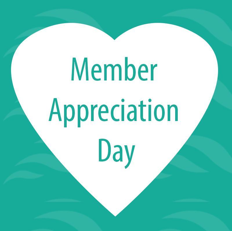 Member Appreciation Day