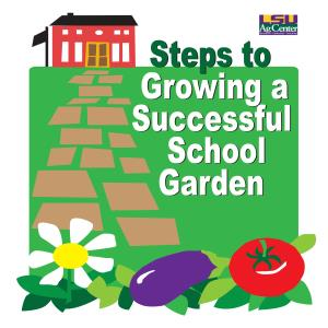 Steps to growing a successful school garden
