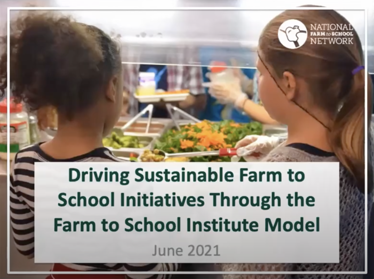 Driving Sustainable Farm to School Initiatives Through the Farm to School Institute Model