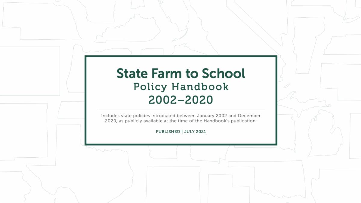 State Farm to School Policy Handbook