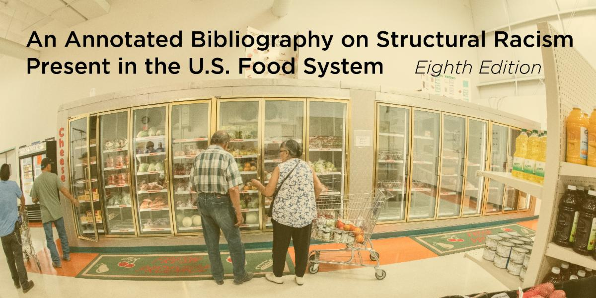 Two people shop in a small grocery story with overlay text that reads An Annotated Bibliography on Structural Racism Present in the U.S. Food System