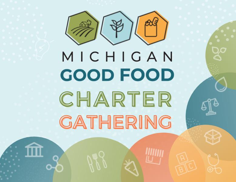 2021 Michigan  Good Food Charter Gathering Email Header Image