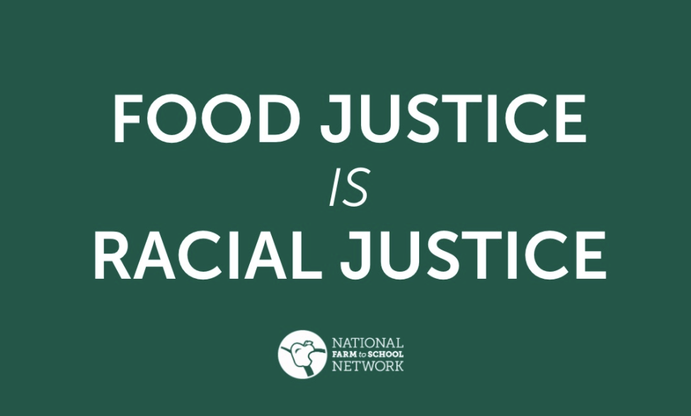 Image with text that reads Food Justice is Racial Justice