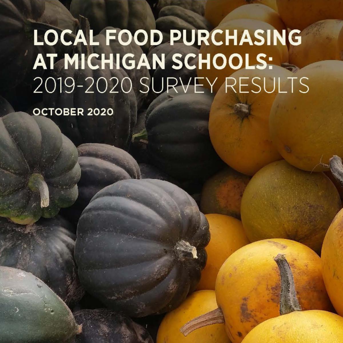 Local Food Purchasing at Michigan Schools: 2019-2020 Survey Results