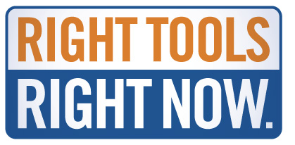 Right Tools, Right Now