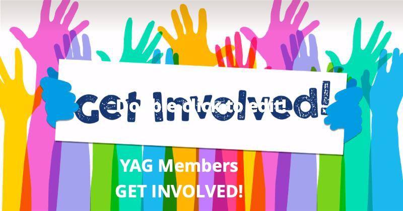 YAG MembersGet Involved!