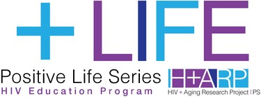 Positive Life Series Logo - HIV Education Program