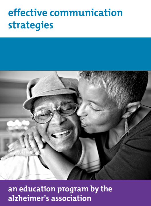 Effective communication strategies with Alzheimer's Association