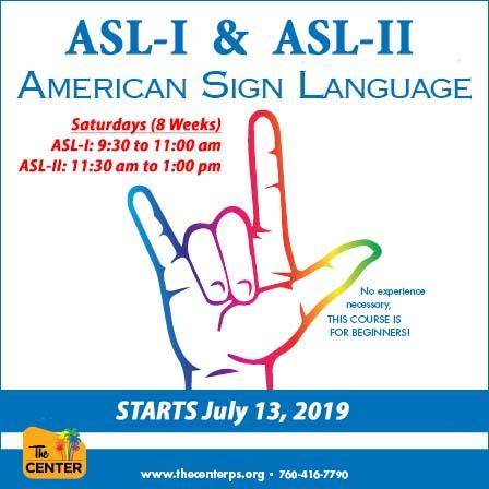 American Sign Language is Back! - ASL Level I & II at The Center in Palm Springs