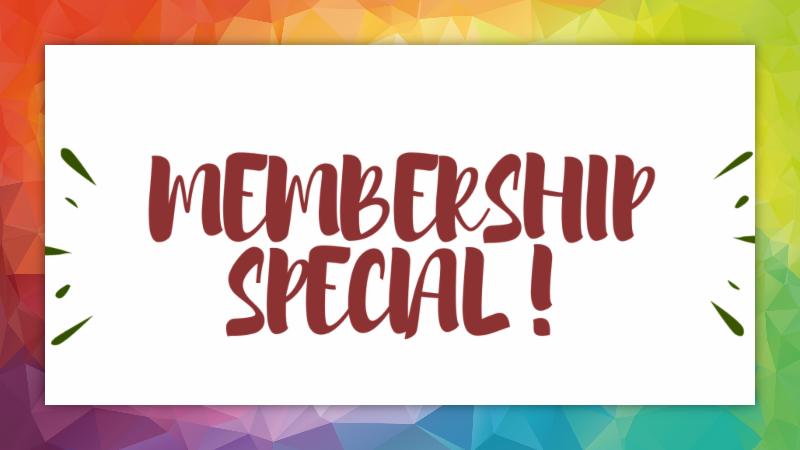 Membership Special