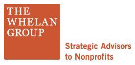 The Whelan Group Strategic Advisors to Nonprofits