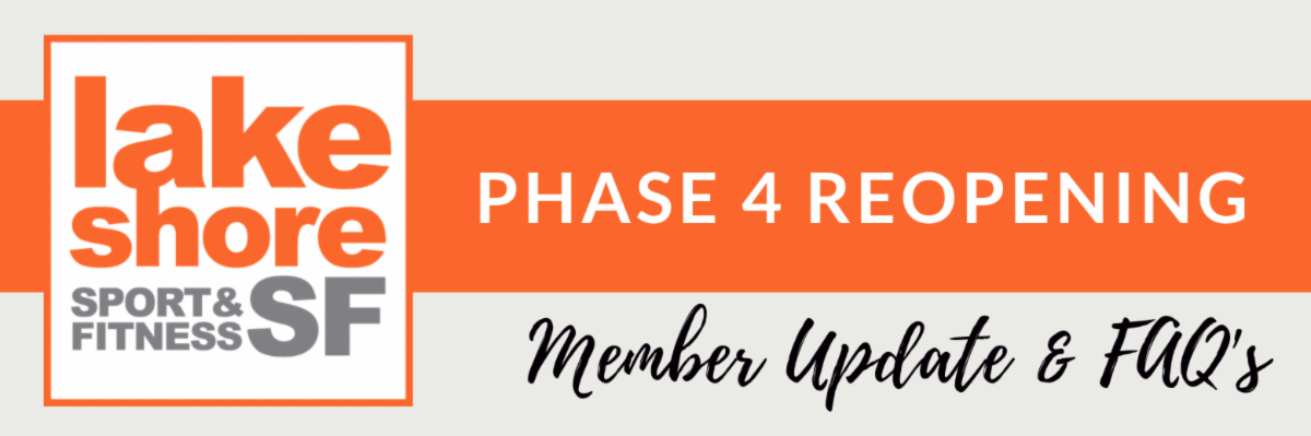 LSF Phase 4 Reopening Member Update FAQs