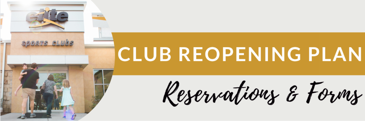 Club Reopening Plan - Reservations and Forms