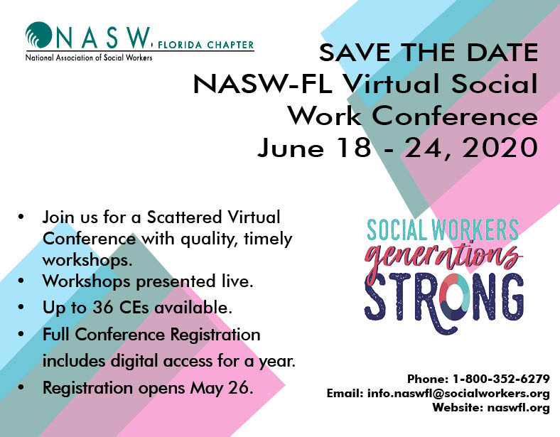 Save The Dates June 18 - 24 for the NASW-FL Virtual Conference