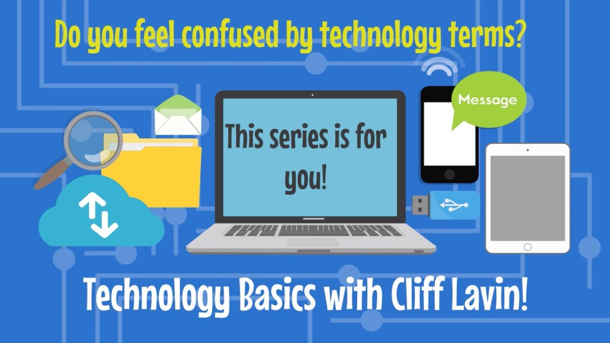 Tech Basics with Cliff Lavin