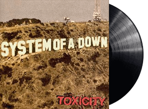 System of the Down Toxicity LP