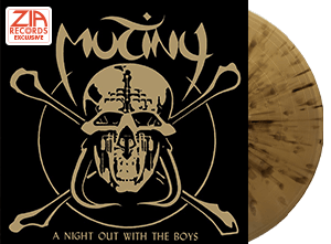 Mutiny A Night Out With The Boys Zia Exclusive Gold with Black Splatter colored vinyl