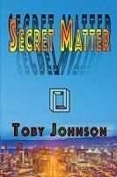 Secret Matte by Toby Johnson book cover