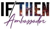 If Then Ambassador