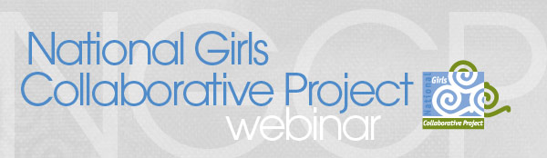 National Girls Collaborative Project Webinar