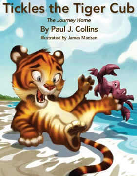 Tickles the Tiger Cub: The Journey Home