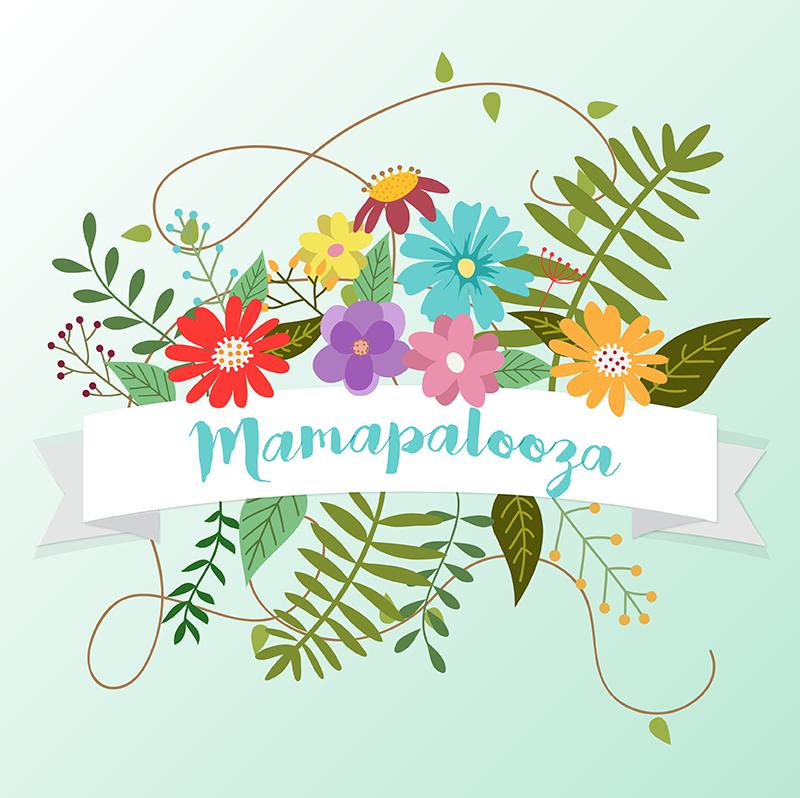 mamapalooza