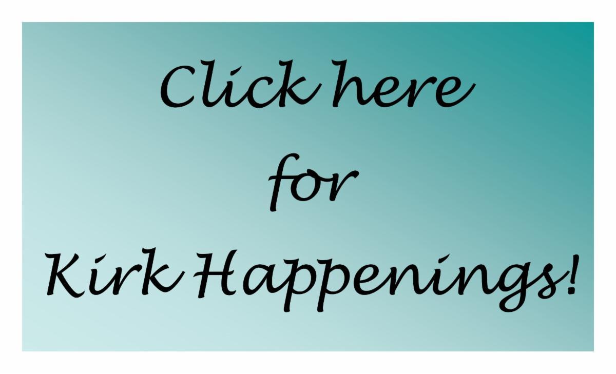 click hear for kirk happenings.jpg